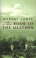 The Book of the Heathen: A Novel of the Congo