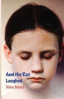And the Rat Laughed by Nava Semel