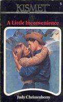A Little Inconvenience