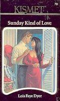 Sunday Kind of Love