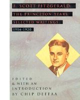 The Princeton Years: Selected Writings, 1914-1920
