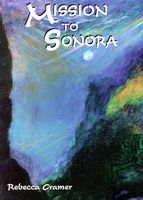 Mission to Sonora