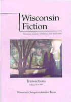 Wisconsin Fiction: Wisconsin Sesquicentennial Issue