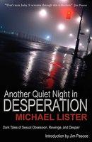 Another Quiet Night In Desperation