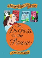 The Duchess to the Rescue