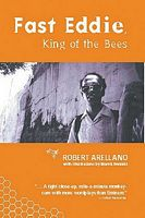 Fast Eddie, King of the Bees