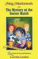 Meg MacKintosh and the Mystery at the Soccer Match