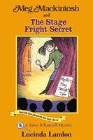Meg MacKintosh and the Stage Fright Secret