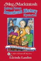 Meg Mackintosh Solves Seven American History Mysteries