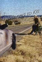 Privileged to Kill