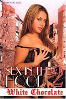 Sex in the Hood 2