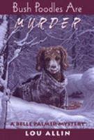 Bush Poodles Are Murder