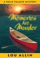Memories Are Murder