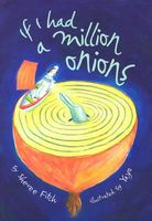 If I Had a Million Onions