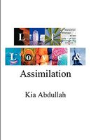 Life, Love and Assimilation