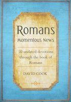 Romans Momentous News
