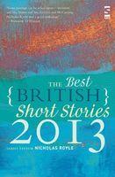 The Best British Short Stories 2013