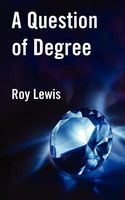 A Question of Degree