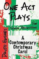 A Contemporary Christmas Carol