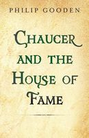 Chaucer and the House of Fame