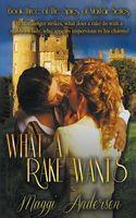 What a Rake Wants / A Secret Affair
