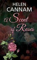 A Scent of Roses