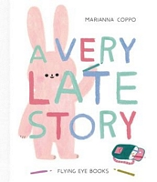 The Very Late Story