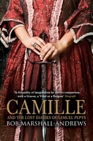 Camille And the Lost Diaries of Samuel Pepys