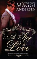 A Spy to Love / Taming a Gentleman Spy