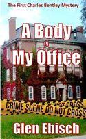 A Body in My Office