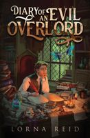 Diary of an Evil Overlord