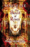 The Blood of Roses Volume One