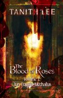 The Blood of Roses Volume Two