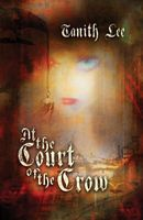 At the Court of the Crow