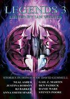 Legends 3: Stories in Honour of David Gemmell
