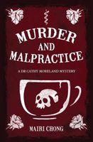 Murder and Malpractice