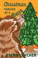 Christmas, Pursued by a Bear