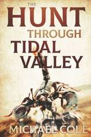 The Hunt Through Tidal Valley