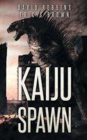 Kaiju Spawn