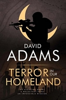 Terror in Our Homeland