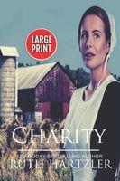 Charity LARGE PRINT