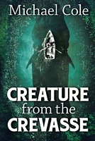 Creature from the Crevasse