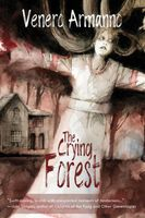 The Crying Forest
