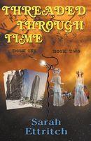 Threaded Through Time