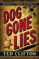 Dog Gone Lies by Ted Clifton