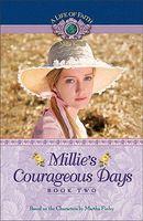 Millie's Courageous Days