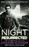 Night Resurrected