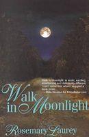 Walk in Moonlight