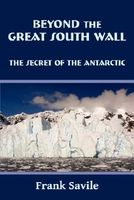 Beyond the Great South Wall by Frank Savile