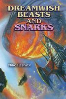 Dreamwish Beasts and Snarks
